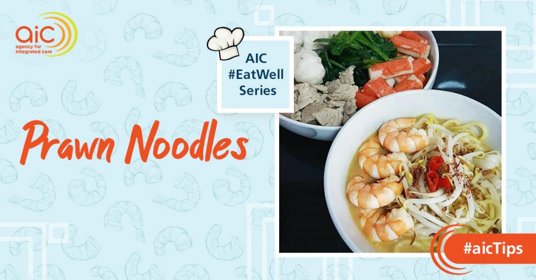 AIC #EatWell Fan Recipe: Prawn Noodles